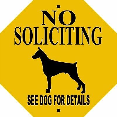 "DOBERMAN PINSCHER DOG SIGN,NO SOLICITING,, 9""x 9"" OCTAGON ALUMINUM,Guard,NSDPOCT"