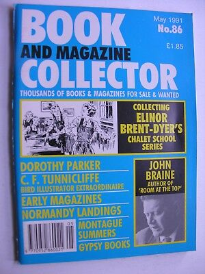 BOOK & MAGAZINE COLLECTOR May 1991 86 Elinor Brent-Dyer Tunnicliffe John Braine