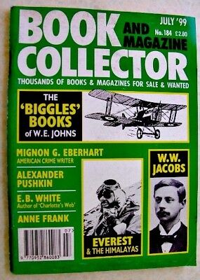 BOOK & MAGAZINE COLLECTOR July 1999 No 184 WE Johns Everest Anne Frank WW Jacobs