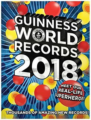 Guinness World Records 2018: Meet our Real-Life Superheroes (Hardcover)