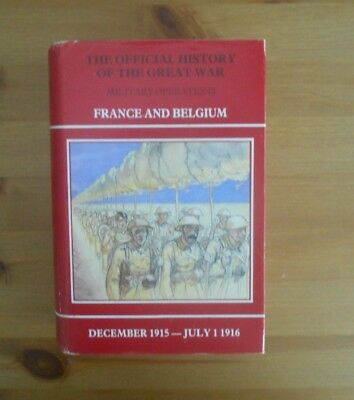 official history GREAT WAR book FRANCE BELGIUM 1916 SOMME military operations