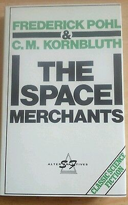 Frederik Pohl & C.M Kornbluth The Space Merchants HB SF Alternatives Series1984
