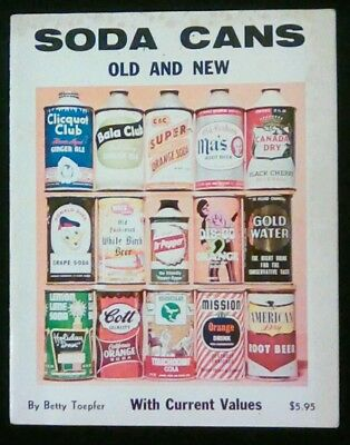 Soda Cans Old & New Price Guide 1976