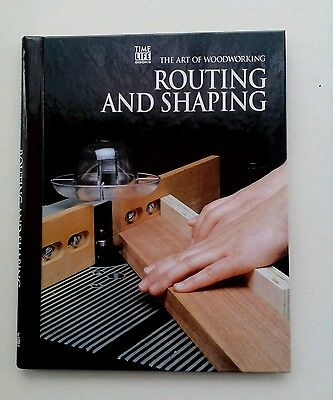 The Art of Woodworking Routing & Shaping Time Life Books Instruction Manual