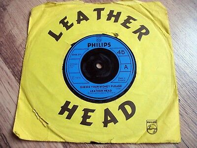 Leather Head, Gimme Your Money Please, Uk Philips 45/1974, Stranglers, Pre-Punk