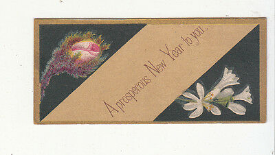 A Prosperous New Year Flowers Vict Card c1880s