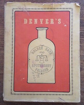 Denver's Golden Days & Apothecary Palaces - Bottle Collecting - Signed Book 1971
