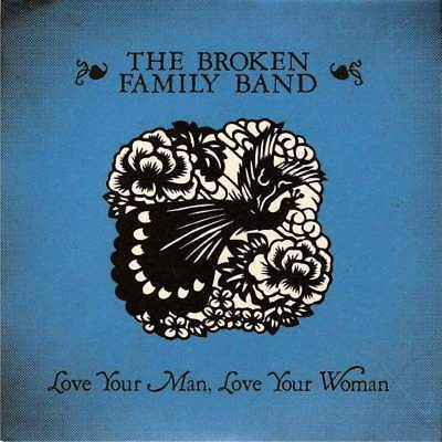 "7"": The Broken Family Band - Love Your Man, Love Your Woman - Track & Field - LA"