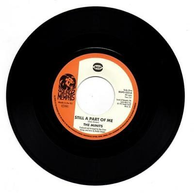 THE MINITS Still A Part Of Me / If You Don't Like My NEW FUNK 70s SOUL 45 (BGP)