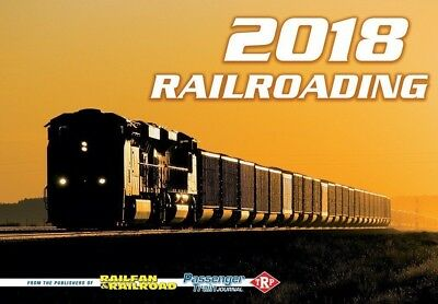 RAILROADING CALENDAR 2018 - Across the Country & Throught the Years (now avail)