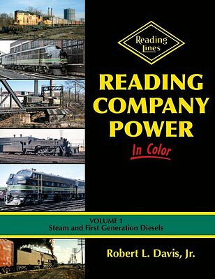 READING COMPANY Power in Color, Vol. 1: Steam and First Generation Diesels (NEW)