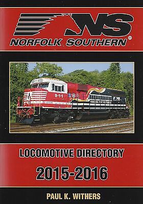 NORFOLK SOUTHERN 2015-2016 Locomotive Directory -- (NEW BOOK soon Out of Print)