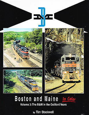 BOSTON & MAINE in Color: The Guilford Years (NEW BOOK)