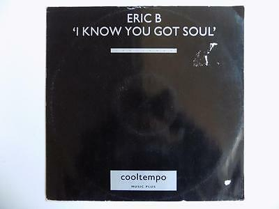 Eric B - I Know You Got Soul **LISTEN**