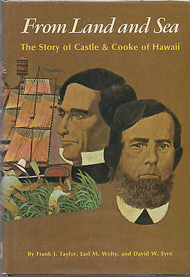 Vintage Hawaii 1976 FROM LAND AND SEA: The Story of Castle & Cooke, Honolulu