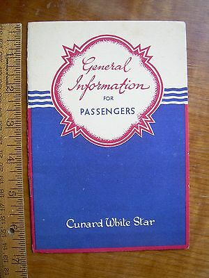 Cunard White Star Line  Information for Passengers 12 page booklet  Late 1940's