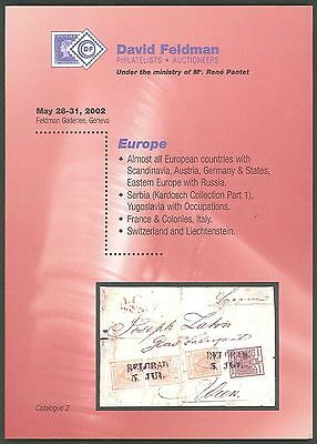 David Feldman 2002 - EUROPE incl. DR. KARDOSCH SERBIA Part 1 Auction Catalogue