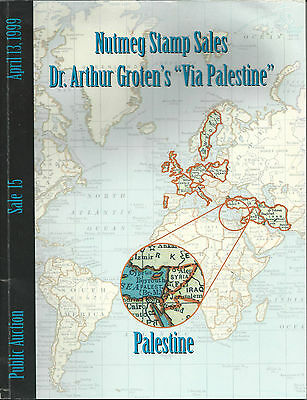 "Nutmeg Sale 15 1999 Dr. A. Groten's ""VIA PALESTINE"" Collection Auction Catalogue"