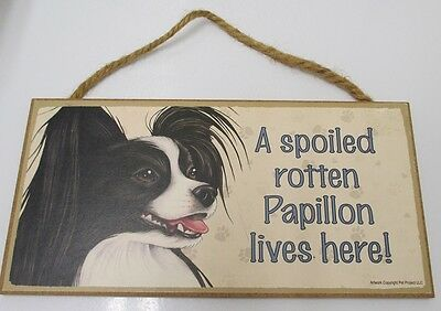 Papillon Dog Wood Sign Plaque USA Made A Spoiled Rotten Papillon Lives Here Used