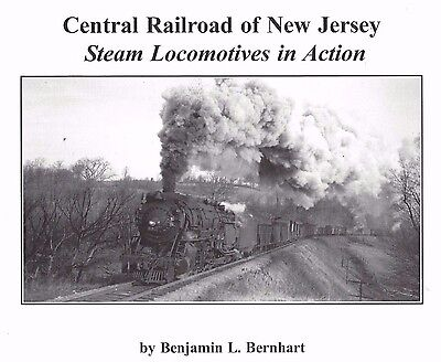 Central Railroad of New Jersey STEAM LOCOMOTIVES in Action (NEW & Out of Print)