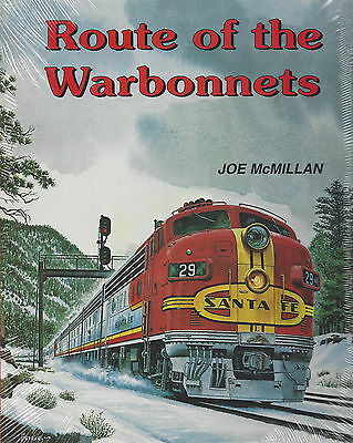 Route of the Warbonnets (entire SANTA FE Railway in late 1960s & 1970s) NEW BOOK