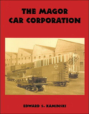 The MAGOR CAR Corporation (20th century railcar builder in CLIFTON, NJ) NEW BOOK