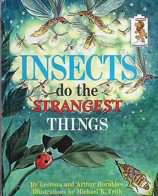 Step-Up Books INSECTS DO THE STRANGEST THINGS Leonora & Arthur Hornblow 1968 Hcv