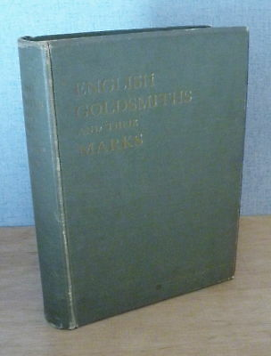 ENGLISH GOLDSMITHS & THEIR MARKS  by Charles Jackson 1921 - Guild Trade Symbols
