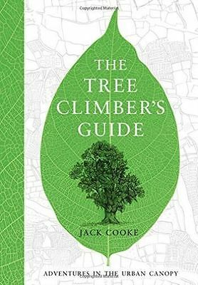 The Tree Climber's Guide, Cooke, Jack, New Book
