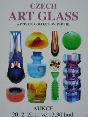 Czech Art Glass III. , sale catalogue Prague 2011