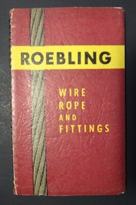 Vintage RARE 1948 Roebling Wire Rope and Fittings Catalog