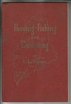 1950 Book - Hunting Fishing And Camping - By L.l. Bean - Illustrated