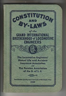 1930 Constitution And By-Laws International Brotherhood Of Locomotive Engineers