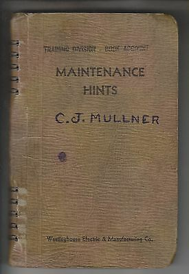 Circa 1943 Booklet - Electrical Maintenance Hints - Westinghouse Electric