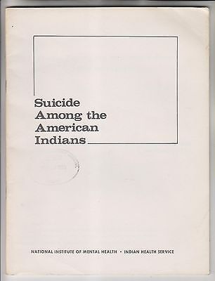 1969 Booklet - Suicide Among The American Indians