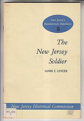 1975 Booklet - The New Jersey Soldier - Revolutionary Experience - Mark Lender