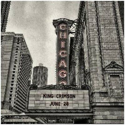 King Crimson- Official Bootleg: Live in Chicago  - New CD Album