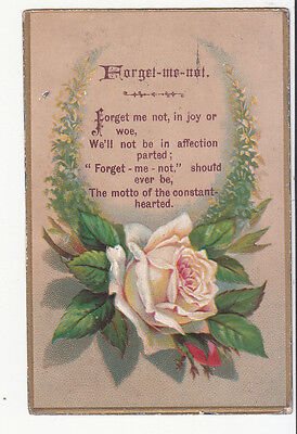 Forget Me Not in Joy or Woe Verse Pink Rose Valentine Embossed Vict Card c1880s