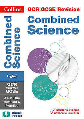 OCR Gateway GCSE Combined Science Higher Tier All-in-One Revision and Practice (