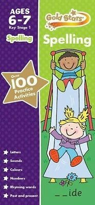 Gold Stars Spelling Ages 6-7 Key Stage 1 by Parragon Books Ltd (Paperback, 2014)