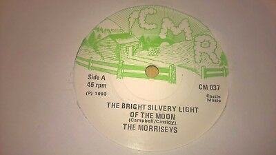 "THE MORRISSEYS - Bright Silvery Light Of The Moon - IRISH FOLK 7"" 1983 IRELAND"