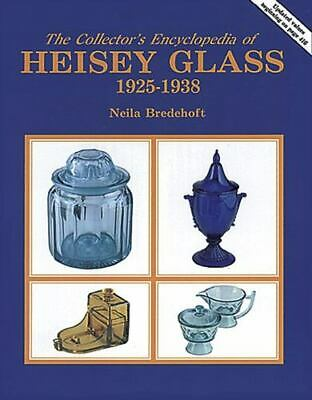 Collector's Encyclopedia of Heisey Glass 1925-1938 by Neila Bredehoft 1986
