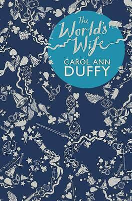 The World's Wife by Carol Ann Duffy Poetry Poet Laureate (Paperback, 2000)