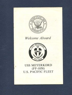 FF 1058 USS MEYERKORD WELCOME ABOARD PAMPHLET US Navy Ship Squadron Booklet