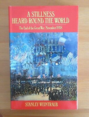 WW1 END 1918 BOOK stanley weintraub