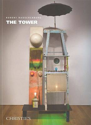 Christie's Catalogue Robert Rauschenberg: THE TOWER 2011 HB