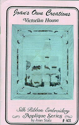 Victorian House - Silk Ribbon Embroidery and Quilt Pattern