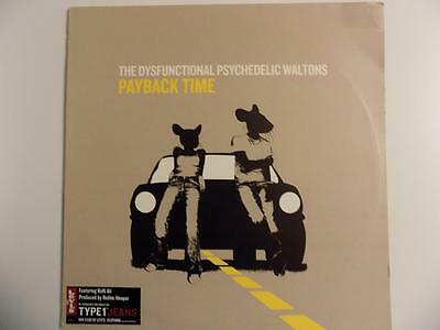 The Dysfuntional Psychedelic Waltons – Payback Time