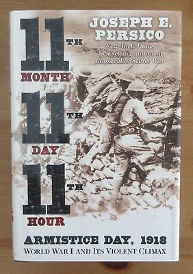 WW1 ARMISTICE DAY MILITARY HISTORY hardcover book persico