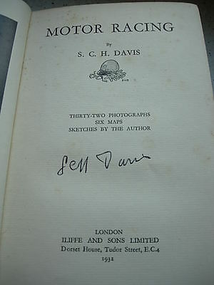 1st edition  motor racing, by s.c.h. davies, signed by him, 1927 le mans winner